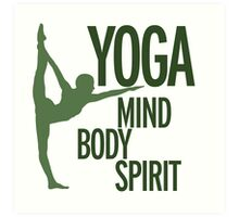 YOGA mind body spirit Art Print