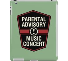 Prental Advisory Music Concert  iPad Case/Skin