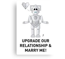 A Doctor Who themed Cyberman Card for a proposal! Canvas Print