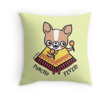 Poncho Fever Chihuahua Throw Pillow