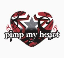 Pimp My Heart T Shirt Design by idreambig