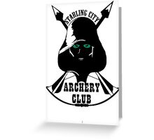 Starling City Archery Club - Arrow Greeting Card