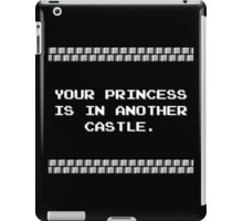 Your Princess is in Another Castle iPad Case/Skin