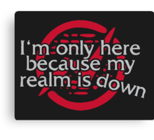 My Realm is Down Canvas Print