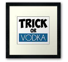 Trick or Vodka Framed Print
