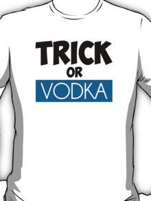 Trick or Vodka T-Shirt