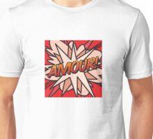 Amour! Unisex T-Shirt