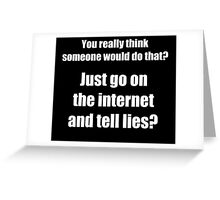Who Spreads Lies on the Internet? Greeting Card