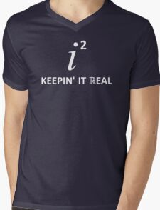 Keepin' It Real Mens V-Neck T-Shirt