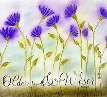 Older and wiser calligraphy art by Melissa Goza