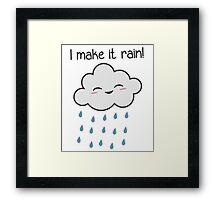 I Make It Rain Cute Storm Cloud Framed Print