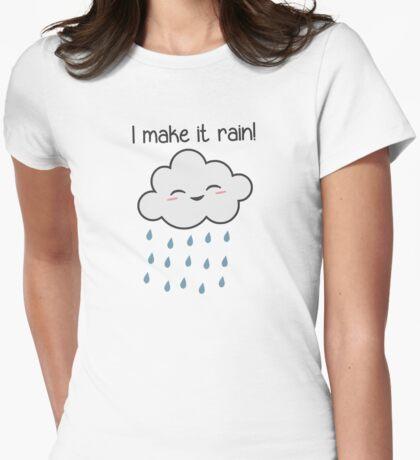 I Make It Rain Cute Storm Cloud Womens Fitted T-Shirt