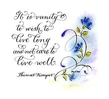 Handwritten Kempis Live well quote art print by Melissa Goza