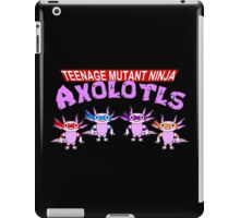 Teenage Mutant Ninja Axolotls iPad Case/Skin