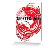 Target Located Greeting Card