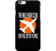 THE MILE HIGH CLUB iPhone Case/Skin