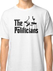 Puppet Politicians Classic T-Shirt
