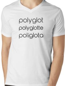 Polyglot Polyglotte Polyglota Multiple Languages Mens V-Neck T-Shirt