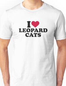 I love Leopard cats Unisex T-Shirt
