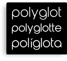 Polyglot Polyglotte Polyglota Multiple Languages Canvas Print