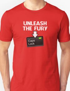 Unleash the Fury Caps Lock Unisex T-Shirt