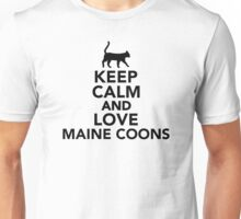 Keep calm and love Maine Coons cats Unisex T-Shirt
