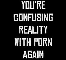 reality with porn by Octopusiscool