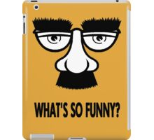 WHAT'S SO FUNNY? iPad Case/Skin