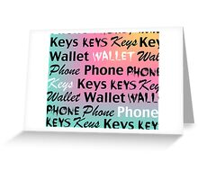Phone Keys Wallet Greeting Card