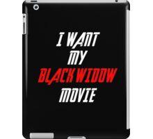 I Want My Black Widow Movie  iPad Case/Skin