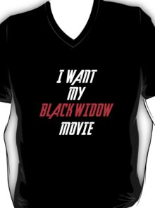 I Want My Black Widow Movie  T-Shirt