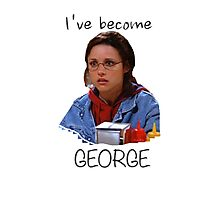 Elaine - I've Become George (dark) Photographic Print