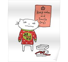 Keep calm and smile (try) Christmas edition / Cat doodle Poster