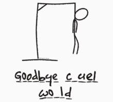 Goodbye, Cruel World - Hangman by pokingstick