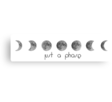 """Just a (moon) phase"" Canvas Print"