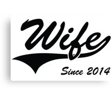 Wife Since 2014 Canvas Print