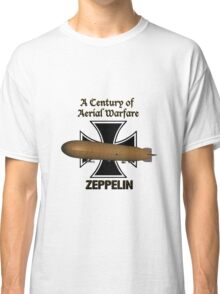 Zeppelin  A Century of Aerial Warfare.  Classic T-Shirt