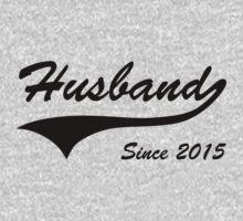 Husband Since 2015 by bekemdesign