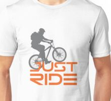 Just Ride- Bike, Mountain Bike, BMX Unisex T-Shirt