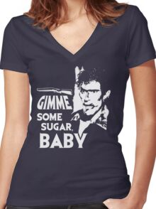 Evil Dead - Ash - Gimme Some Sugar, Baby Women's Fitted V-Neck T-Shirt