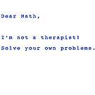 Dear Math by Dave  Gosling Designs
