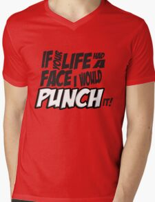 Scott Pilgrim Vs the World If your life had a face I would punch it! Mens V-Neck T-Shirt