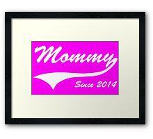 Mommy Since 2014 Framed Print
