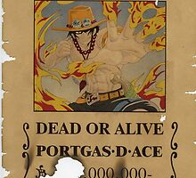 """Portgas D. """"Firefist"""" Ace Wanted Poster by PackieK"""