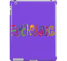 Psychedelic! iPad Case/Skin