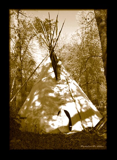 Black Crow's Tipi  by Madeline M  Allen