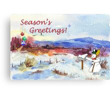 Season's Greetings from me to you! Canvas Print