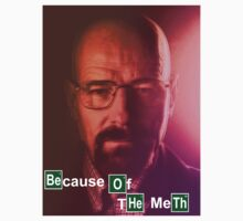 Because of the Meth by Phillip Hill