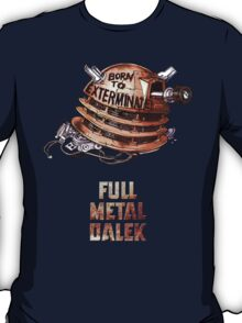 Full Metal Dalek | Doctor Who | w/ Title T-Shirt