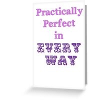 Practically Perfect Greeting Card
